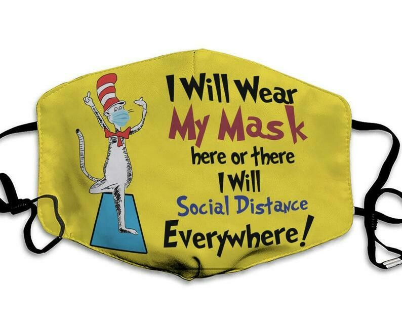 Cat In The Hat I Will Wear My Mask Here Or There I Will Social Distance Everywhere facemask washable comfortable Dust Filter Face Mask