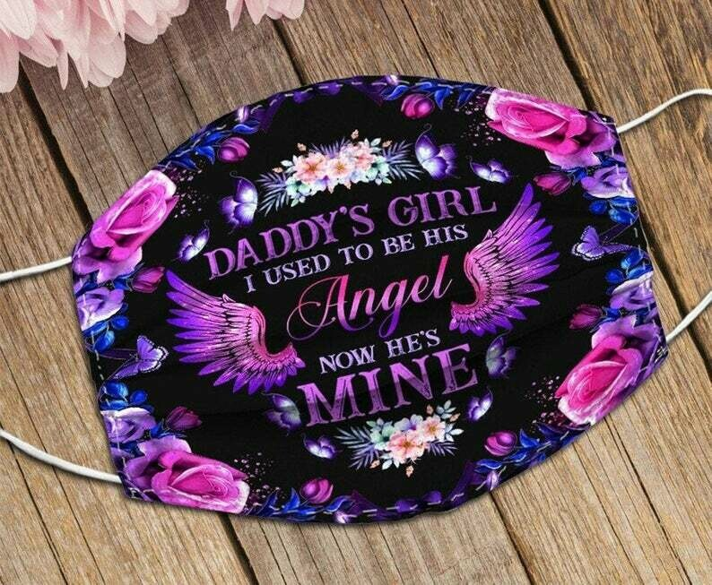 Daddy's Girl I Used To Be His Angel Now He's Mine handmade facemask - can be washed comfortable Dust Filter Cotton Face Mask