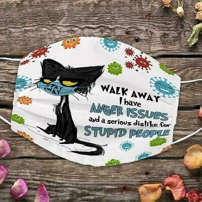 Walk Away I Have Anger Issies And A Serious Dislike For Stupid People Black Cat 3 Layer Face Mask,Adult Kid Face Mask,Washable Reusable