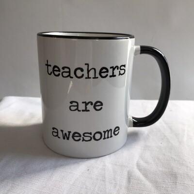 Teachers Are Awesome Mug