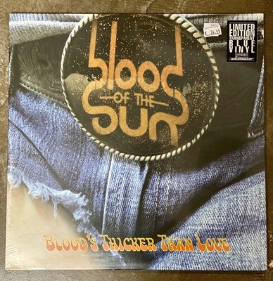 Blood of the Sun - Thicker Than Love
