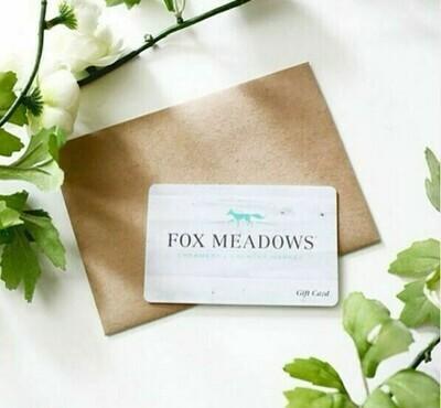 Fox Meadows Gift Card