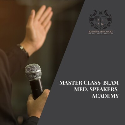 MASTER CLASS  BLAM MED. SPEAKERS ACADEMY