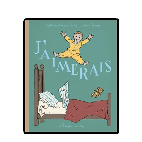 J'AIMERAIS de S. Demasse-Pottier & G. Dubois