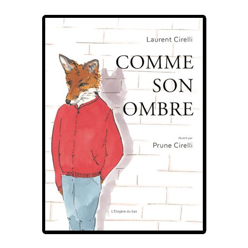 COMME SON OMBRE de L. & P. Cirelli