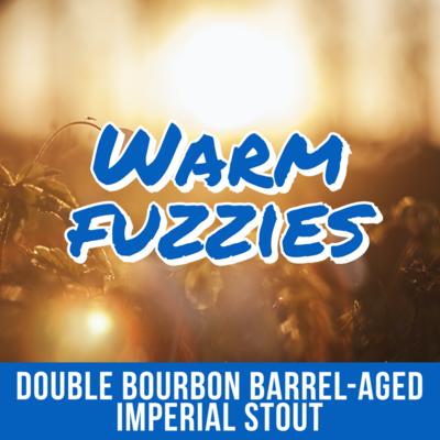 Warm Fuzzies  - 16 oz can