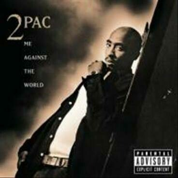 """2Pac """"Me Against The World"""""""