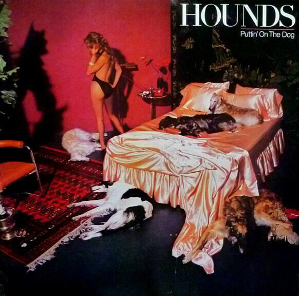 "Hounds ""Puttin' On The Dog"" VG+ 1979"