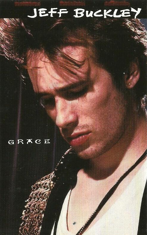 """Jeff Buckley """"Grace"""" *TAPE* 1994"""
