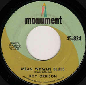 "Roy Orbison ""Mean Woman Blues/Blue Bayou"" *45* (G) 1963"