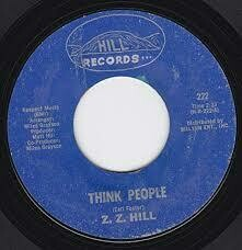 "Z.Z. Hill ""Think People/Don't Make Me Pay..."" *45* VG 1970"