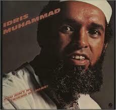 """Idris Muhammad """"You Ain't No Friend Of Mine!"""" EX+ 1978"""