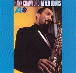 """Hank Crawford """"After Hours"""" NM- 1966"""