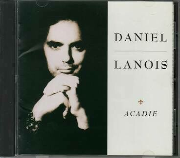 "Lanois, Daniel ""Acadie"" *CD* 1989"