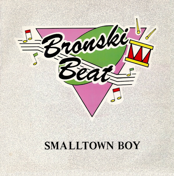 "Bronski Beat ""Smalltown Boy"" {12""} EX+ 1984"