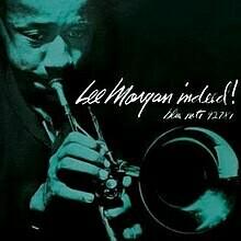 """Lee Morgan """"Indeed"""""""