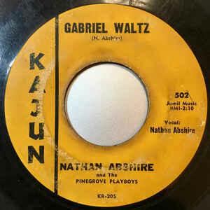 "Nathan Abshire ""Gabriel Waltz / Mardi-Gras Song"" *45* VG"