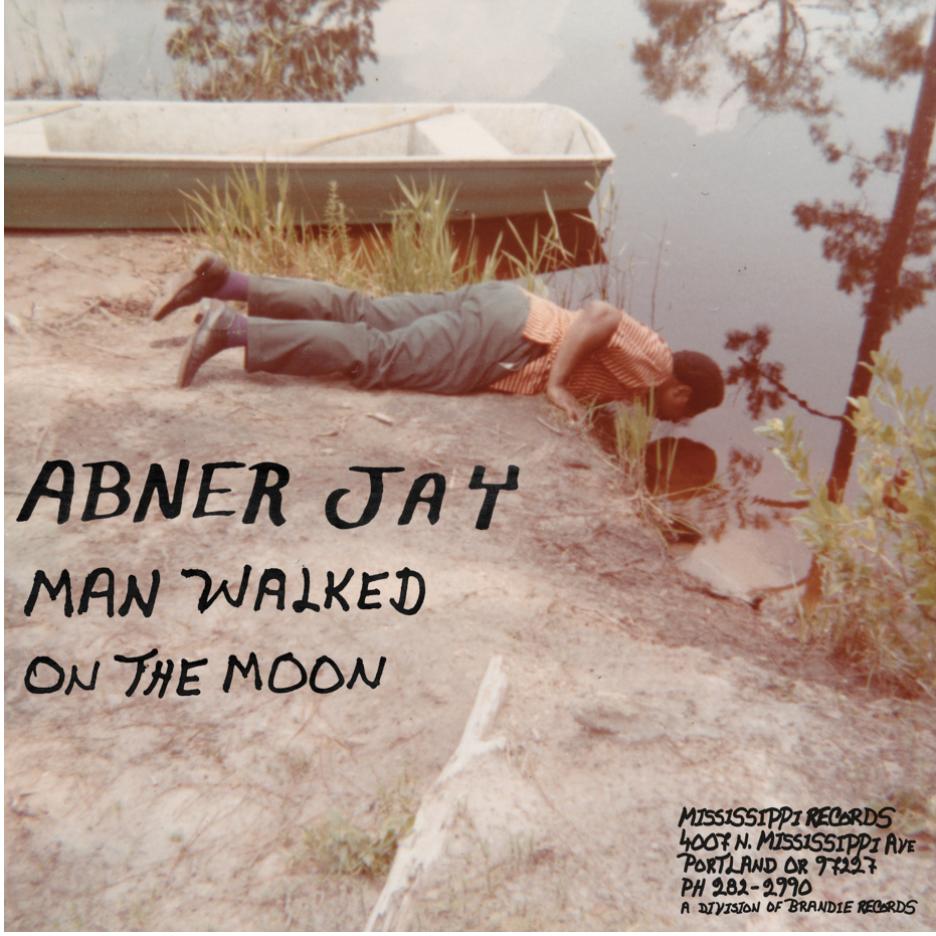 """Jay, Abner """"Man Walked On The Moon"""""""