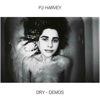 "PJ Harvey ""Dry - Demos"""