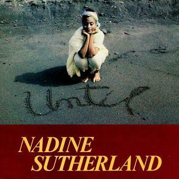 """Nadine Sutherland """"Until"""" EX+ 1985"""
