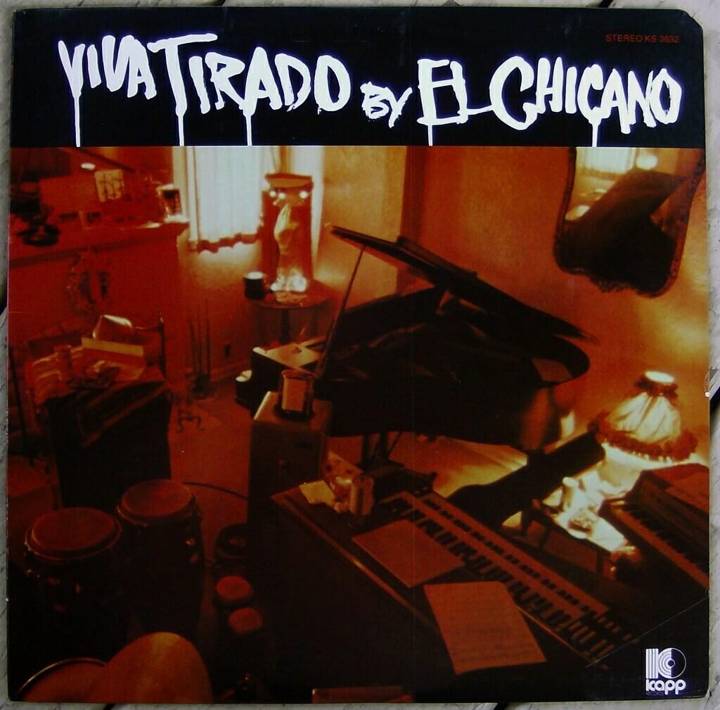 """El Chicano """"Viva Tirado"""" EX+ 1970"""