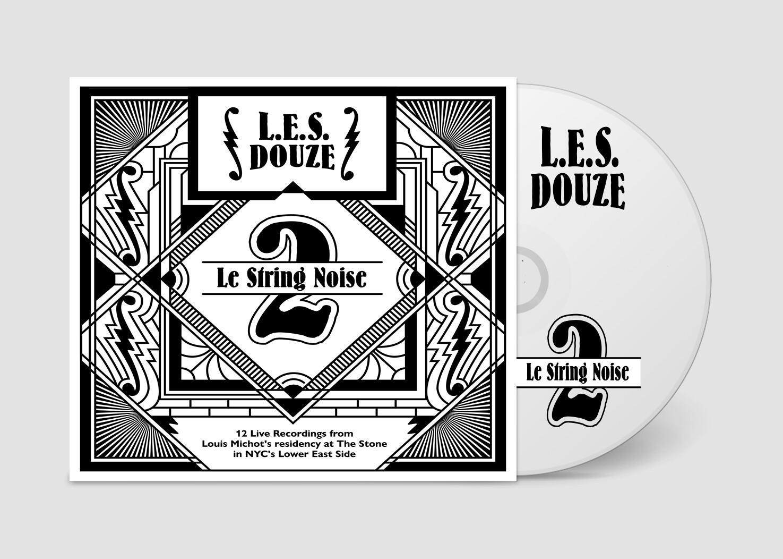 """L.E.S. Douze """"Le String Noise"""""""