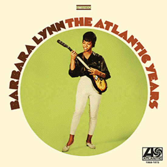 "Barbara Lynn ""The Atlantic Years"""