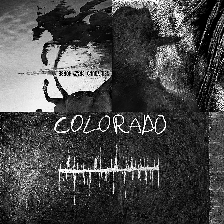 """Neil Young & Crazy Horse """"Colorado"""""""
