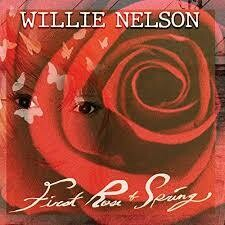 """Willie Nelson """"First Rose Of Spring"""" *CD* 2020"""