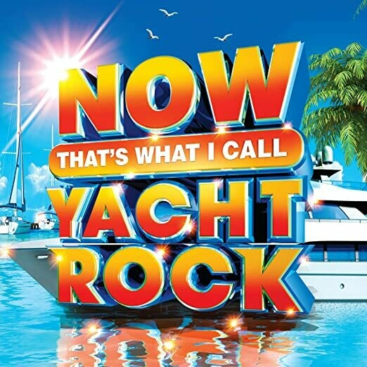 "Various ""Now That's What I Call Yacht Rock"" {2xLPs!} *Blue/White Swirl Vinyl!*"