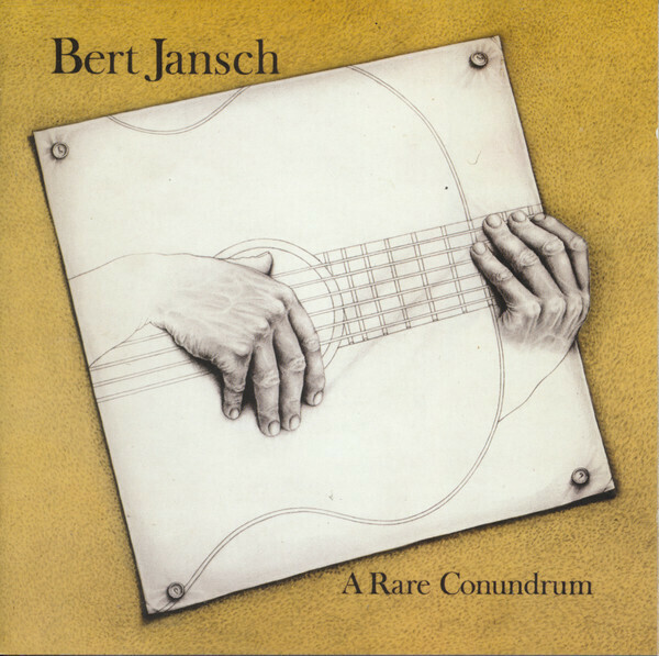 "Bert Jansch ""A Rare Conundrum"" *CD* 1977/re.2009"