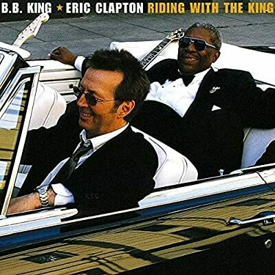 "B.B. King & Eric Clapton ""Riding With The King"" *CD* 2000"