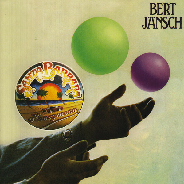 "Bert Jansch ""Santa Barbara Honeymoon"" *CD* 1975/re.2009"