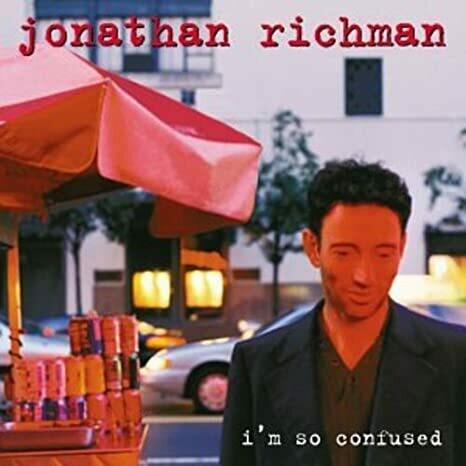 "Jonathan Richman ""I'm So Confused"" *CD* 1998"