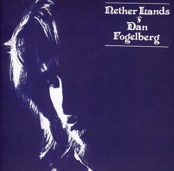 "Dan Fogelberg ""Nether Lands"" EX+ 1977"