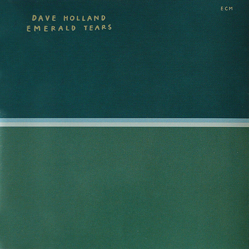 "Dave Holland ""Emerald Tears"" NM- 1978"