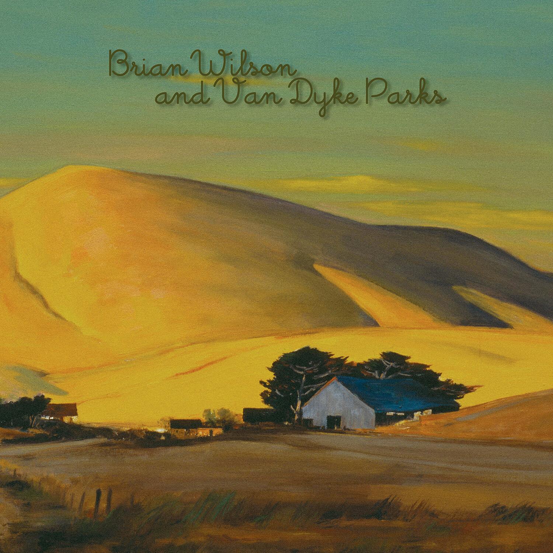 """Brian Wilson & Van Dyke Parks """"Orange Crate Art"""""""