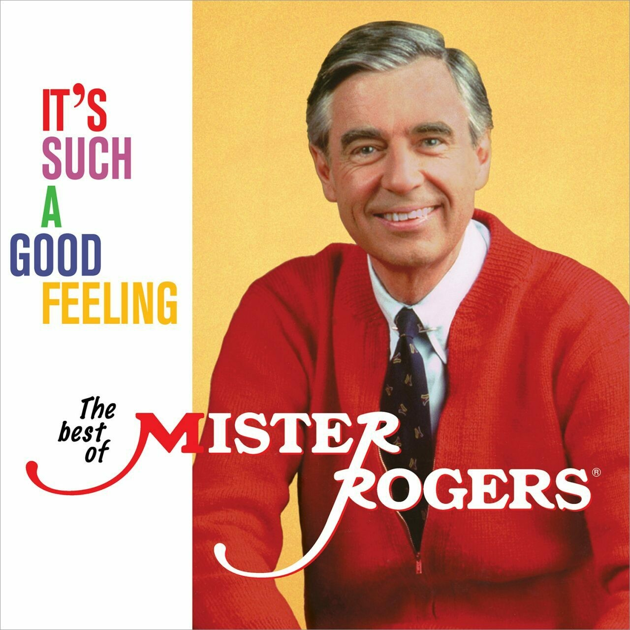 "Mister Rogers ""It's Such A Good Feeling: The Best Of Mister Rogers"""