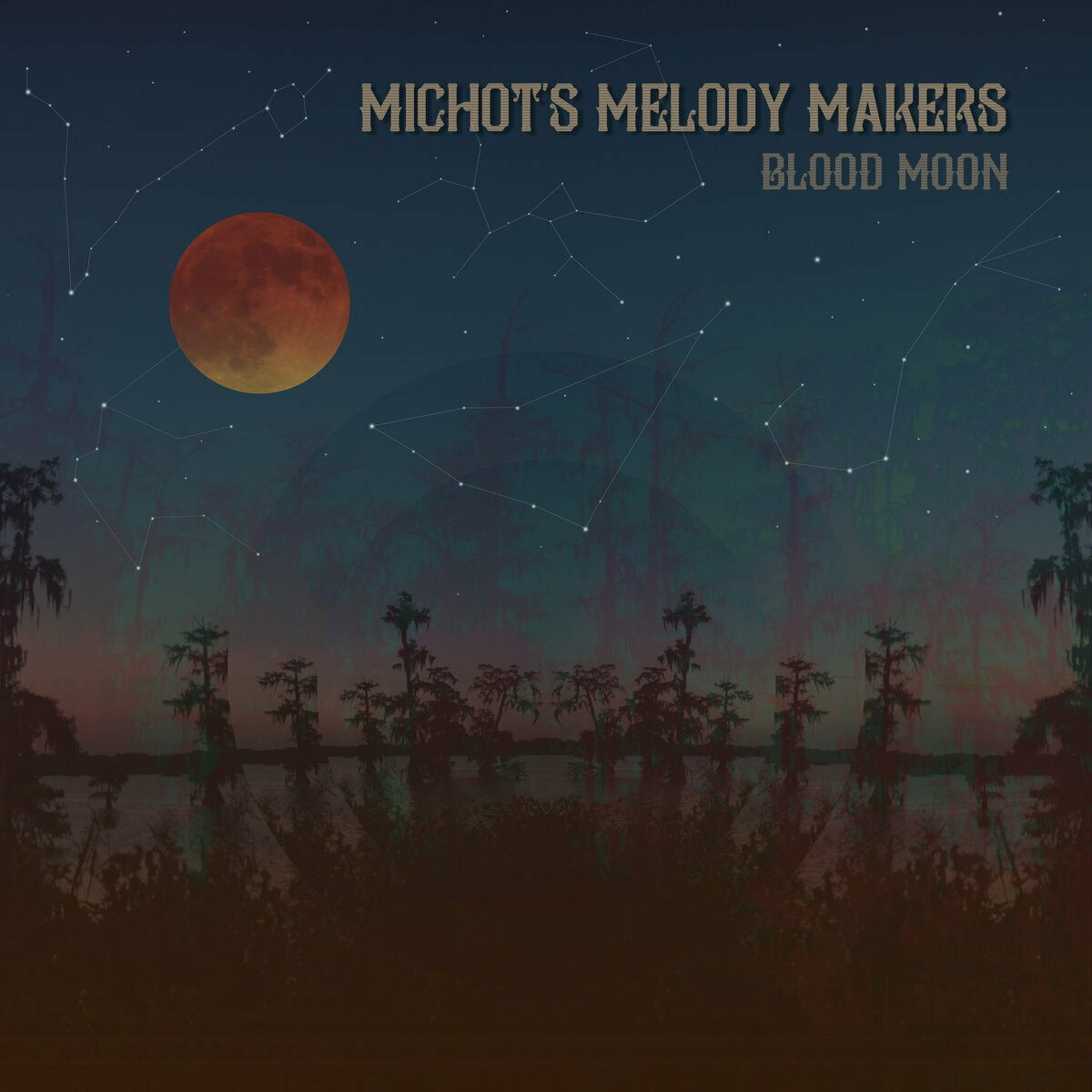 "Michot's Melody Makers ""Blood Moon"" *CD* 2018"