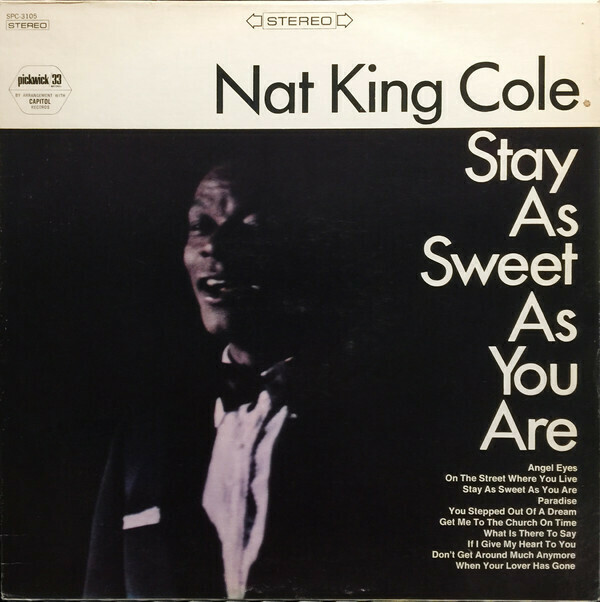 "Nat King Cole ""Stay As Sweet As You Are"" VG+ 1967"