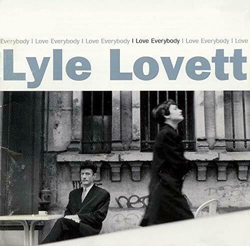 "Lyle Lovett ""I Love Everybody"" *CD* 1994"