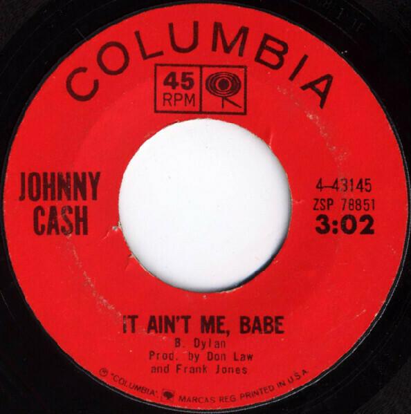 "Johnny Cash ""It Ain't Me, Babe"" *45* VG+ 1964"