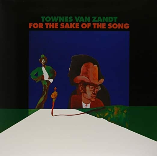 """{VMP} Townes Van Zandt """"For The Sake Of The Song"""" 1968/re.2018"""