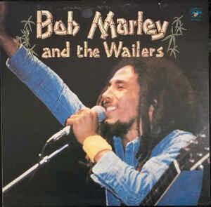 "Bob Marley & The Wailers ""Bob Marley & The Wailers"" VG+ 1981"