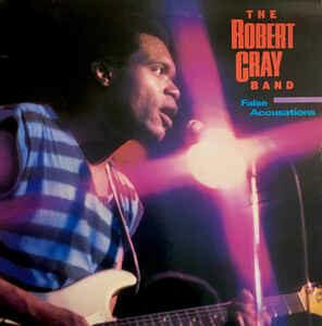 "Robert Cray Band ""False Accusations"" EX+ 1985"