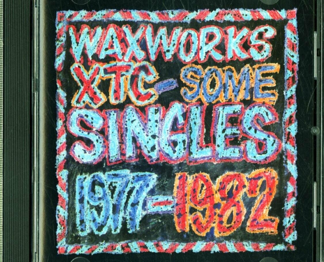"XTC ""Waxworks: Some Singles 1977-1982"" *CD* 1982/re.1992"
