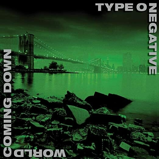 """Type O Negative """"World Coming Down"""""""