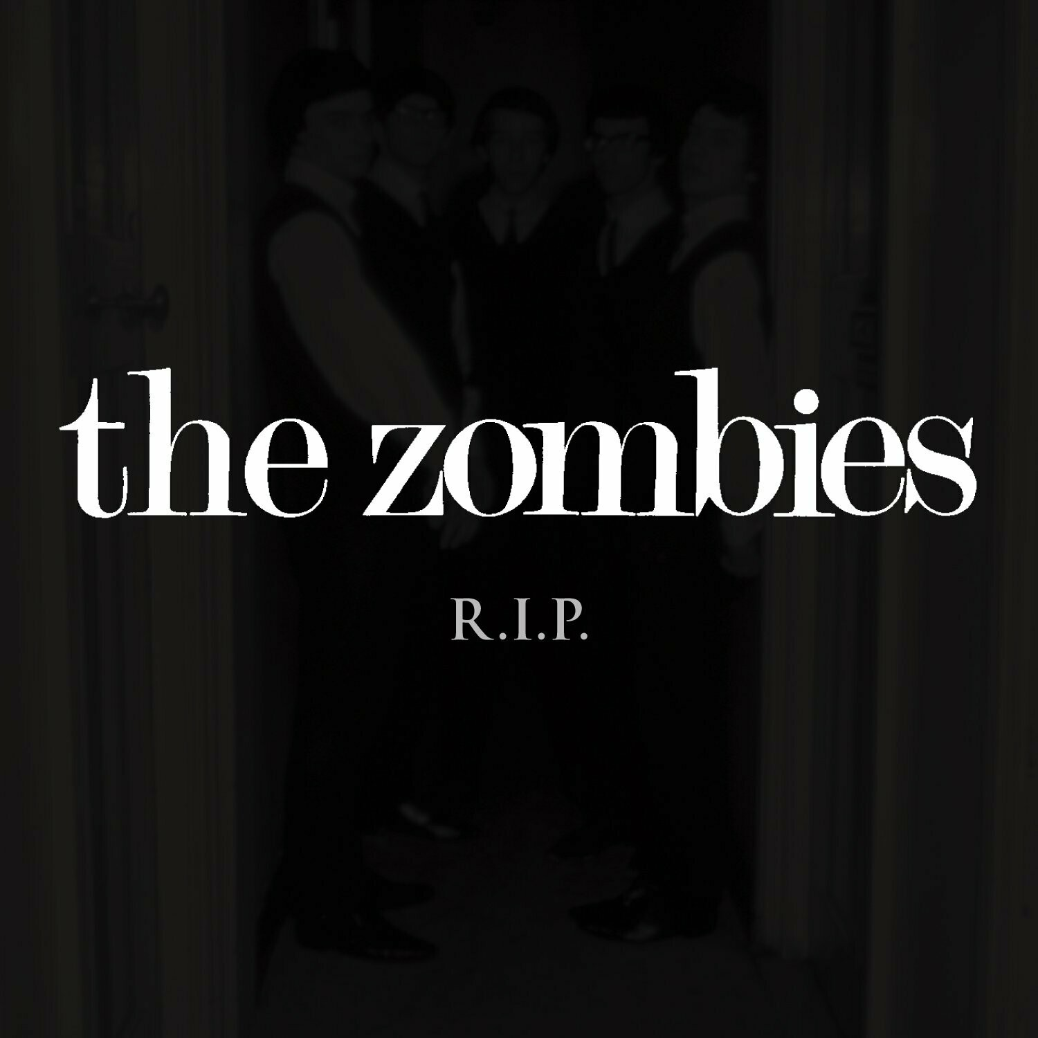 "The Zombies ""R.I.P."""