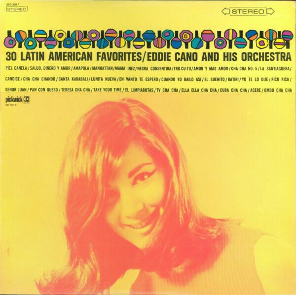 "Eddie Cano & His Orch. ""30 Latin American Favorites"" VG+ 1972 *MONO*"
