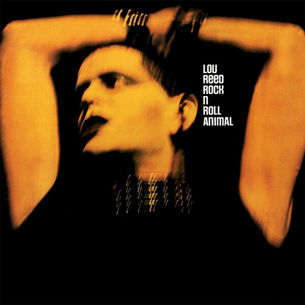 "Lou Reed ""Rock N Roll Animal"" *CD* 1974/re.2000"
